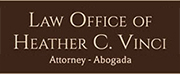 Law Office of Heather C. Vinci – Attorney – Abogada  – Yuma, Arizona, AZ, Criminal Defense, Domestic Relations, bilingual, spanish